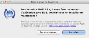 Pour ouvrir MATLAB, il vous faut un moteur d'execution Java SE 6