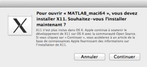 Pour ouvrir MATLAB_maci64, vous devez installer X11.