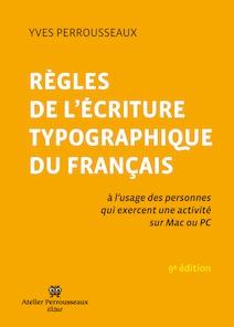 Livres regles ecriture typographique français perrousseaux