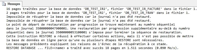Message d'information de restauration SQL Server indiquant que la base ne sera pas en production du fait des restauration partielles