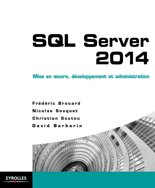 Développez et administrez pour la performance avec SQL Server 2014